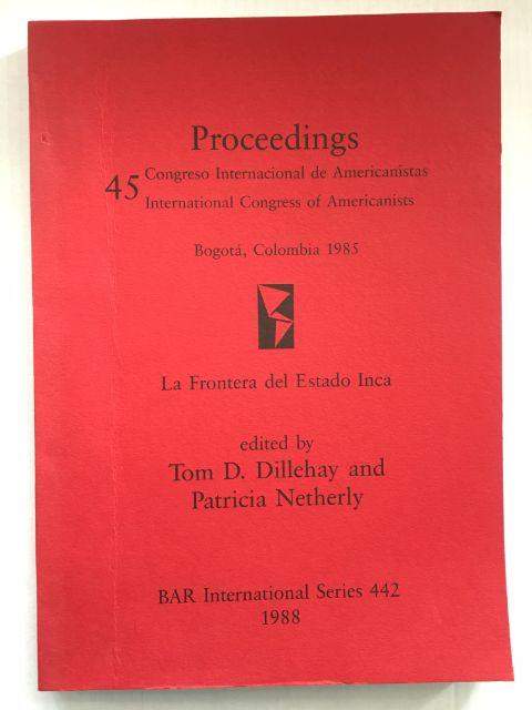 La Frontera del Estado Inca :, Dillehay, Tom D. ;Netherly, Patricia (eds)