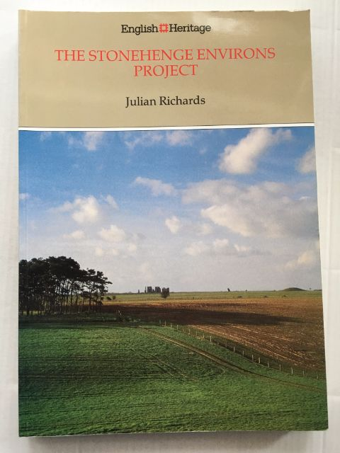 The Stonehenge Environs Project :English Heritage Archaeological Report No. 16, Richards, Julian ;