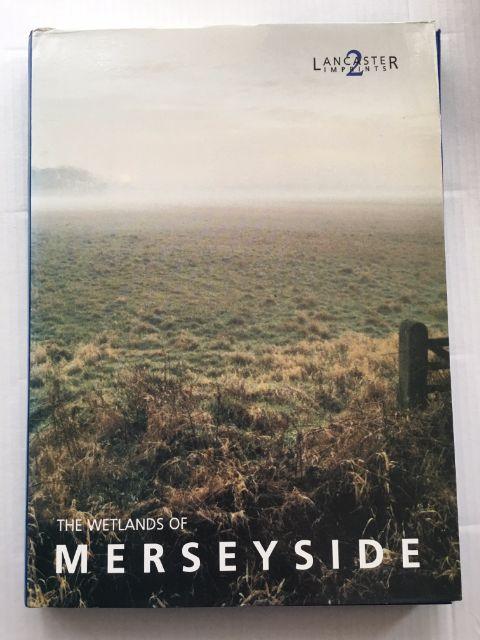 The Wetlands of Merseyside (North West Wetlands Survey 1) :, Cowell, R. W. ;Innes, J. B.