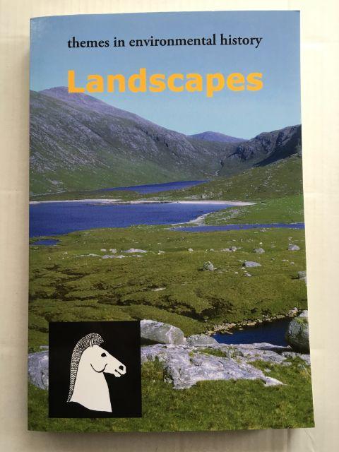 Landscapes (Themes in Environmental History, 2) :, Johnson, Sarah ;(ed)