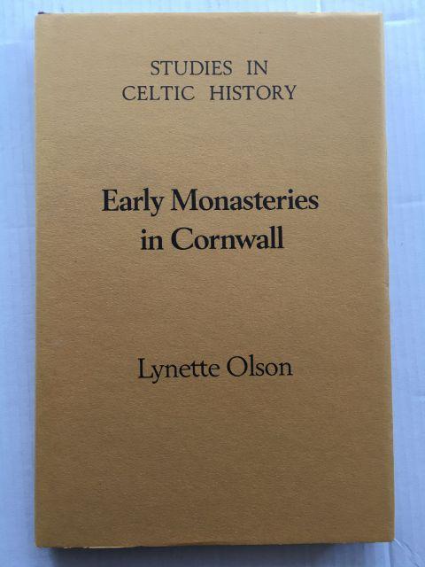 Early Monasteries in Cornwall :Studies in Celtic History No. 11