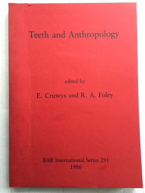 Teeth and Anthropology :, Cruwys, E. ;Foley, R. A. (eds)