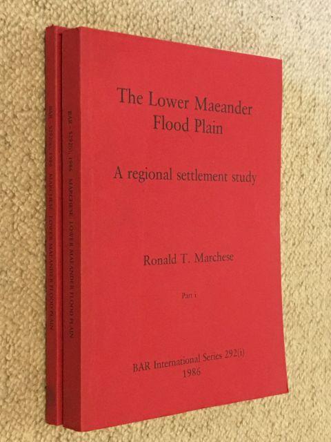 The Lower Maeander Flood Plain :A regional settlement study, Part I & II, Marchese, Ronald T. ;