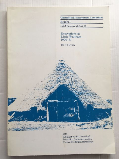 Excavations at Little Waltham 1970-71 :Chelmsford Excavation Committee Report 1, Drury, P. J. ;