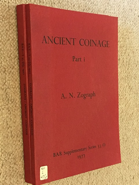 ANCIENT COINAGE :Part I: The General Problems of Ancient Numismatics, Part II: The Ancient Coins of the Northern Black Sea Littoral, Zograph, A. N. ;