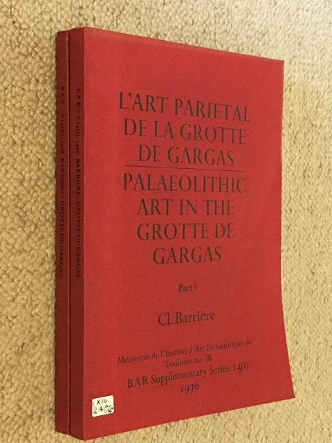 L'art parietal de la Grotte de Gargas / Palaeolithic Art in the Grotte de Gargas, Part I & II :, Barriere, Cl. ;