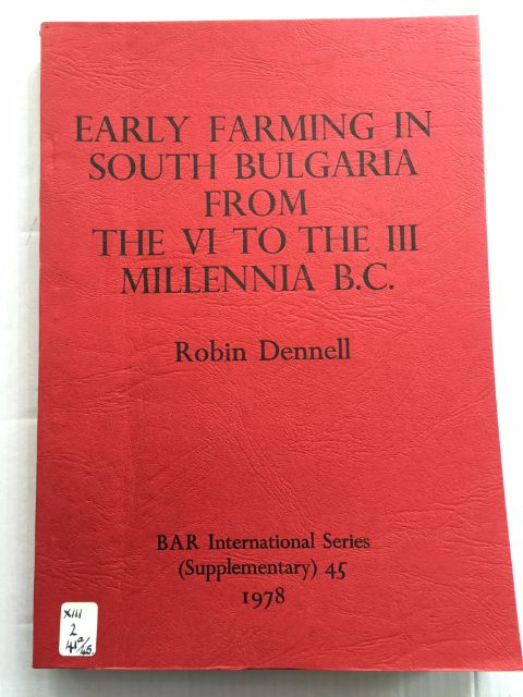 Early Farming in South Bulgaria from the VI to the III Millennia B.C. :, Dennell, Robin ;