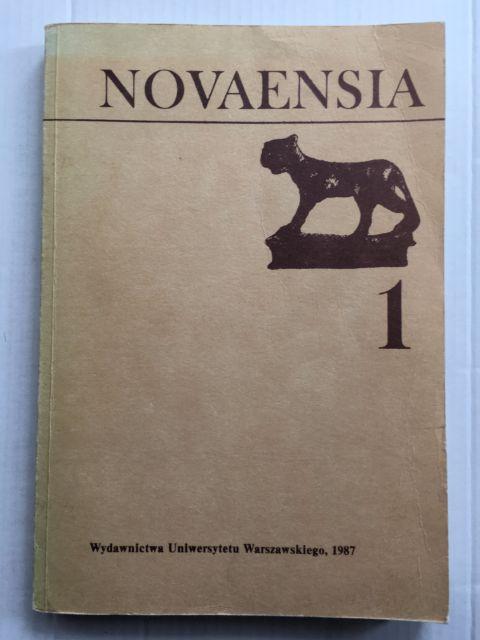 Novaensia 1 :Badania Ekspedycji Archeologicznej Uniwersytetu Warszawskiego w Novae, Drapinska, Czeslawa ;(ed)