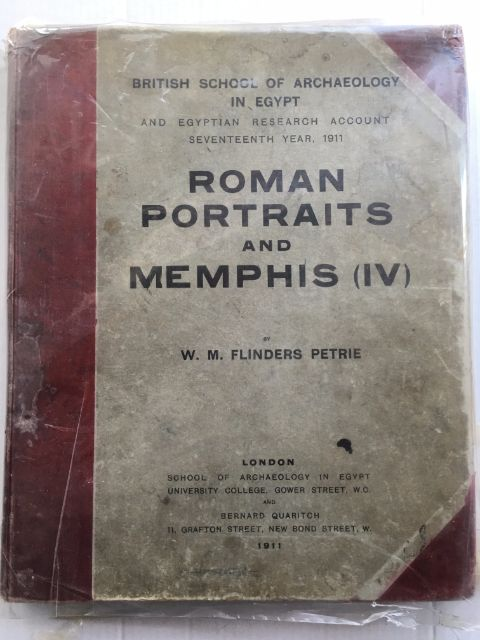 ROMAN PORTRAITS AND MEMPHIS (IV), British School of Archaeology in Egypt and Egyptian Research Account, Seventeenth year, 1911 :