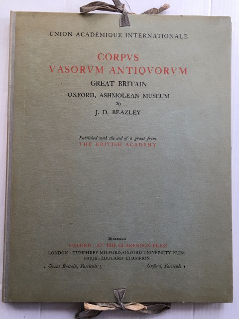 Corpus Vasorum Antiquorum :Great Britain, Oxford Ashmolean Museum, Fascicule 3, Beazley, J. D. ;