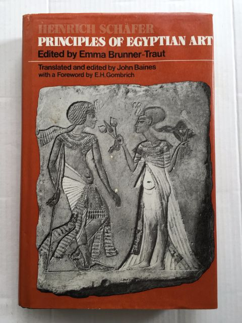 Principles of Egyptian Art :, Schafer, Heinrich ;