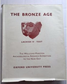 Lachish IV (Tell Ed-Duweir) :The Bronze Age, Tufnell, Olga ;