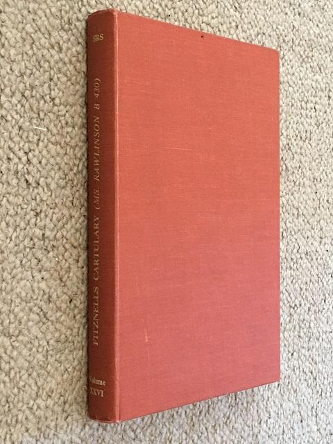Fitznells Cartulary :A Calendar of Bodleian Library MS. Rawlinson B 430 (Surrey Record Society Volume XXVI), Meekings, C. A. F. ;Shearman, Philip (eds)