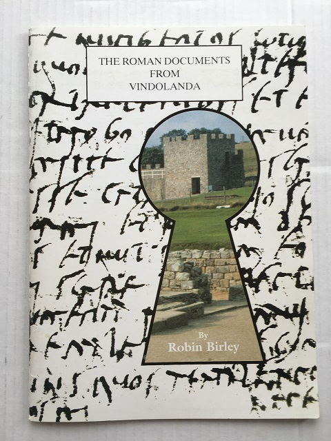 The Roman Documents from Vindolanda Northumberland :, Birley, Robin ;