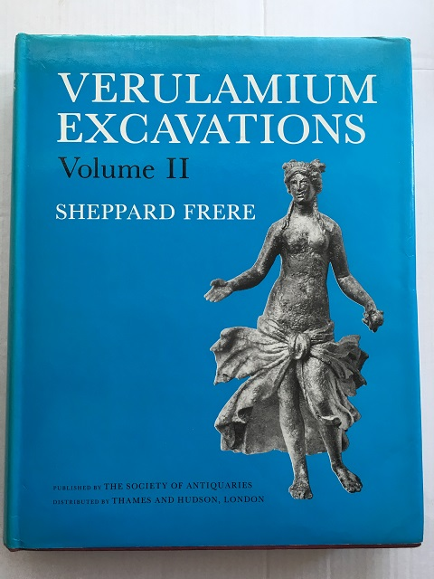 VERULAMIUM EXCAVATIONS, Volume II (Reports of the Research Committee of the Society of Antiquaries of London No. XLI) :