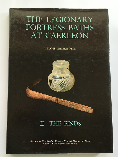 The Legionary Fortress Baths at Caerleon :II: The Finds, Zienkiewicz, J. David ;