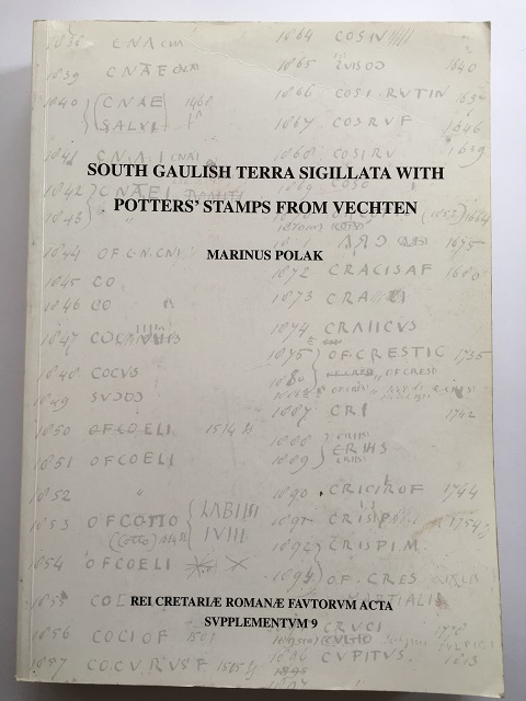 South Gaulish Terra Sigillata with Potters' Stamps from Vechten :, Polak, Marinus ;