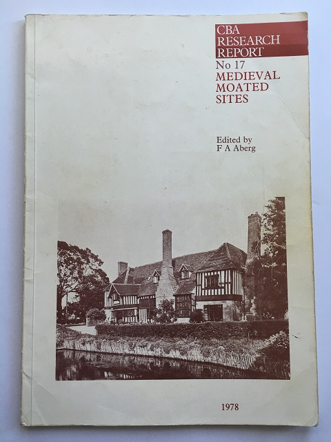 Medieval moated sites (Research Report No. 17) :, Aberg, F. A. ;(ed)