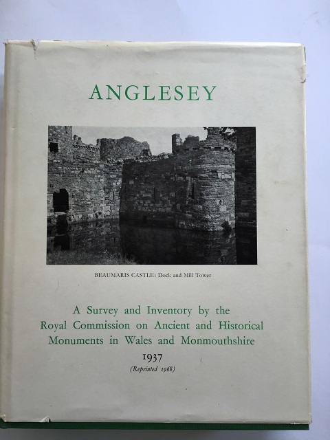 An Inventory of the Ancient Monuments of Anglesey :, Royal Commission on Historical Monuments ;