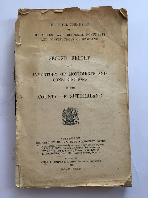 SECOND REPORT AND INVENTORY OF MONUMENTS AND CONSTRUCTIONS IN THE COUNTY OF SUTHERLAND :, HMSO ;