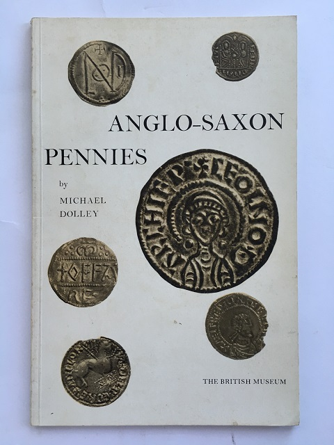 Anglo-Saxon Pennies :, Dolley, Michael ;