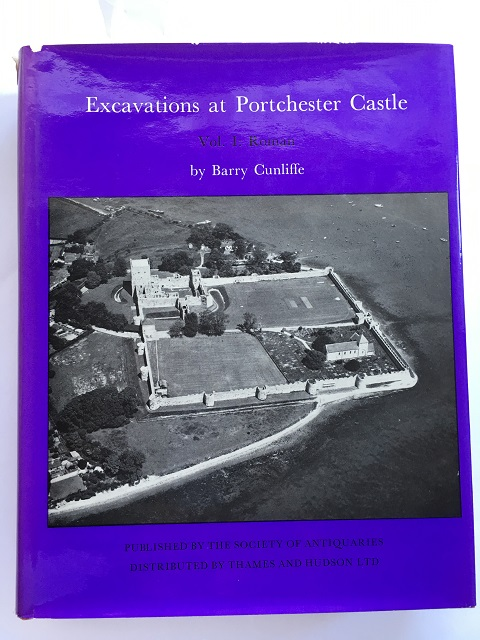 Excavations at Portchester Castle :Vol. I : Roman, Reports of the Research Committee No. XXXII, Cunliffe, Barry ;