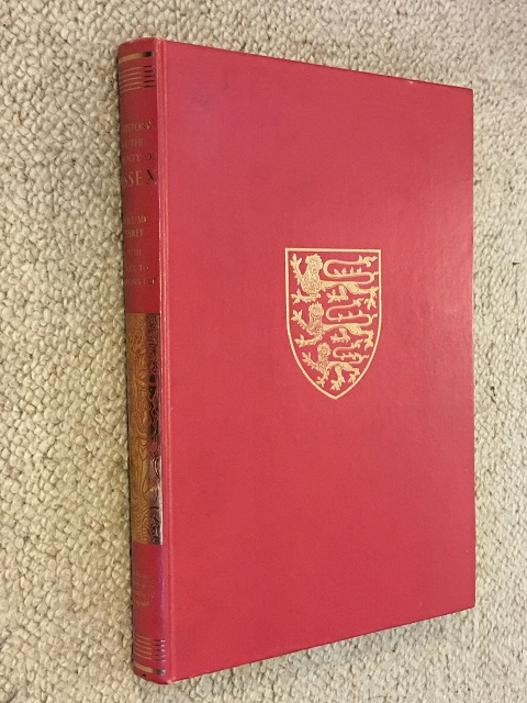 A HISTORY OF THE COUNTY OF ESSEX, VOLUME III: Roman Essex with Index to Volumes I-III :, Powell, W. R. ;
