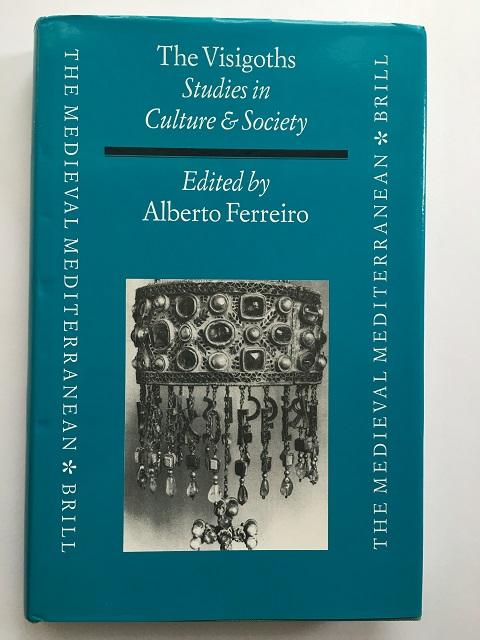 The Visigoths :, Ferreiro, Alberto ;(ed)