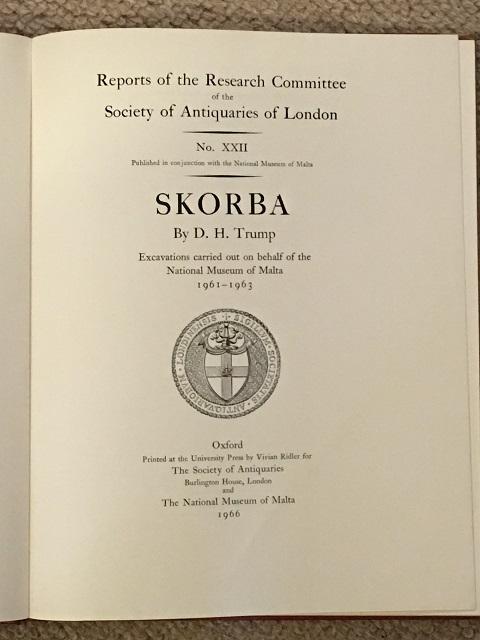 Skorba :Excavations carried out on behalf of the National Museum of Malta 1961-1963 (Reports of the Research Committee of the Society of Antiquaries of London No. XXII), Trump, D. H. ;