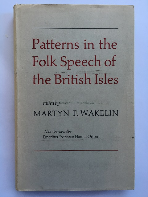 Pattern in the Folk Speech of the British Isles :, Wakelin, Martyn F. ;