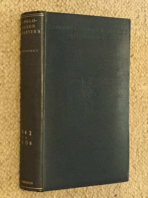 Anglo-Saxon Charters :, Robertson, A. J. ;