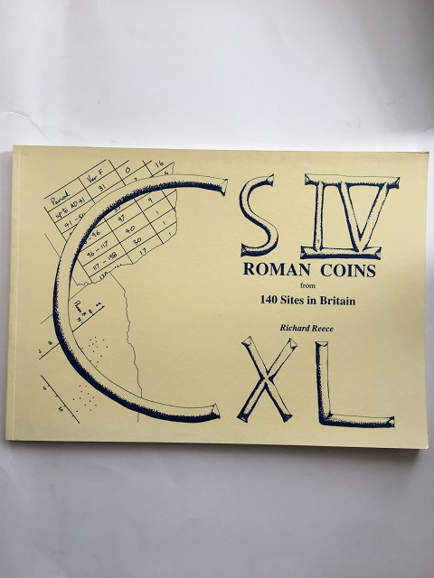 Roman Coins from 140 Sites in Britain :, Reece, Richard ;