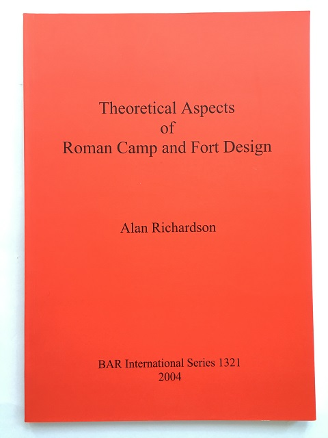 THEORETICAL ASPECTS OF ROMAN CAMP AND FORT DESIGN :, Richardson, Alan ;