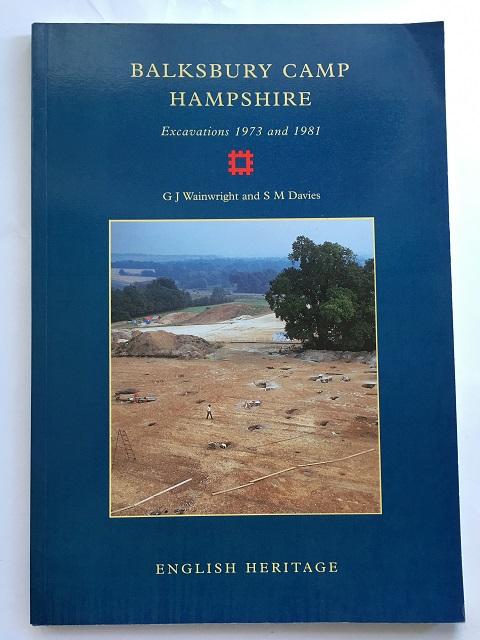 Balksbury Camp Hampshire :Excavations 1973 and 1981, Wainwright, G. J. ;Davies, S. M.