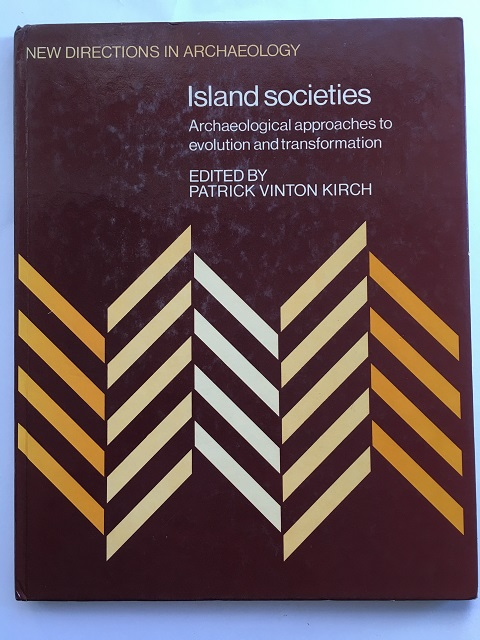 Island Societies :Archaeological Approaches to Evolution and Transformation, Kirch, Patrick Vinton ;(ed)