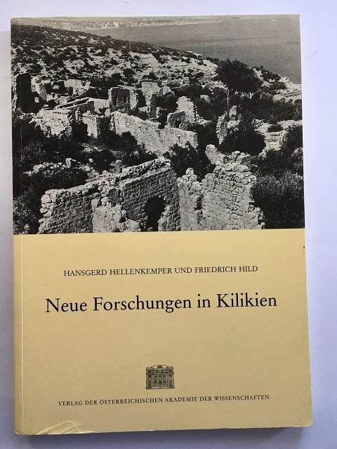 Neue Forschungen in Kilikien :, Hellenkemper, Hansgerd ;
