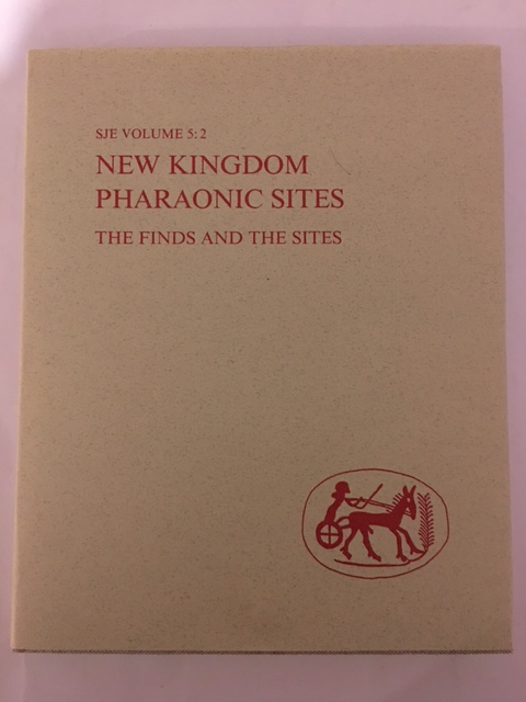 New Kingdom Pharaonic Sites - The Finds and the Sites :Vol. 5:2 - Text, Save-Soderbergh, Torgny ;Troy, Lana