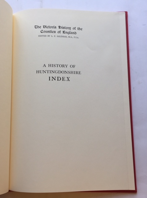 INDEX TO THE VICTORIA HISTORY OF THE COUNTY OF HUNTINGDON :, Salzman L F (ed) ;