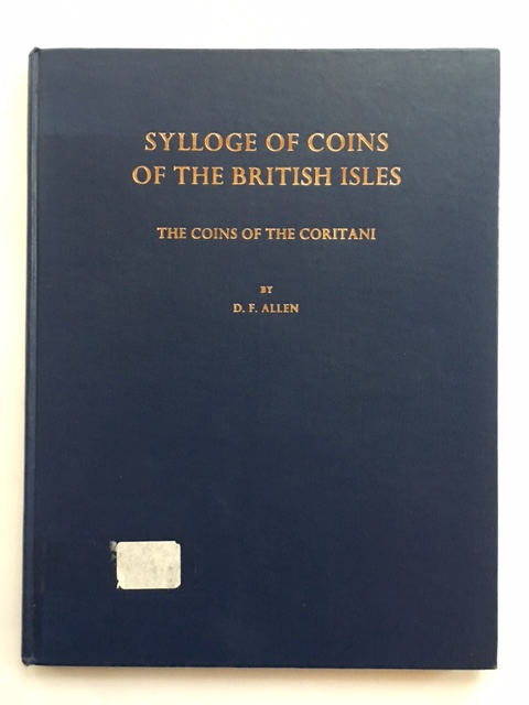 Sylloge of Coins of the British Isles :The Coins of the Coritani, Allen, D. F. ;