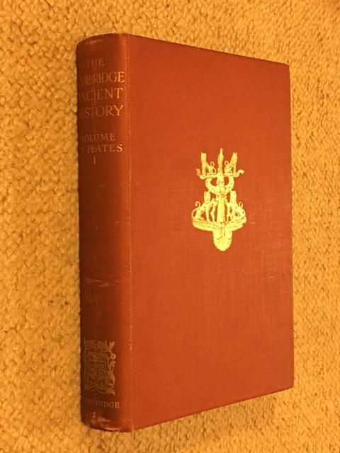 The Cambridge Ancient History :Volume of Plates I, Bury, J. B. ;(et al eds)