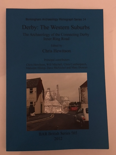 Derby: The Western Suburbs :The Archaeology of the Connecting Derby Inner Ring Road
