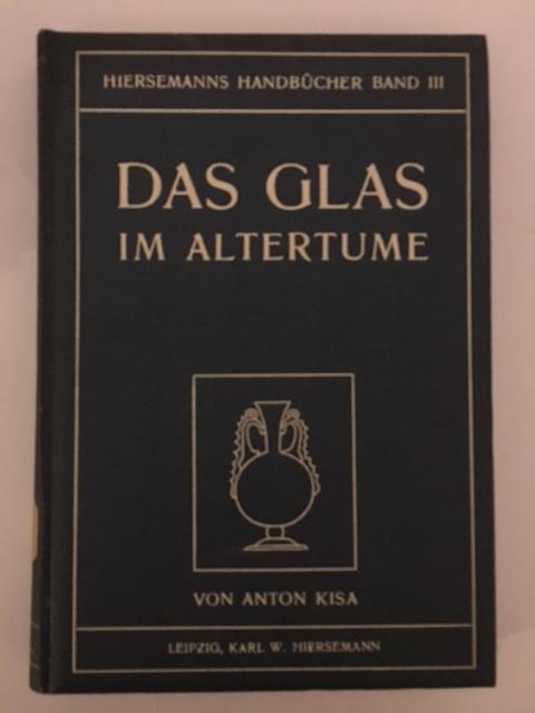 Das Glas im Altertume, Zweiter Teil :(Hiersemanns Handbucher - Band III)