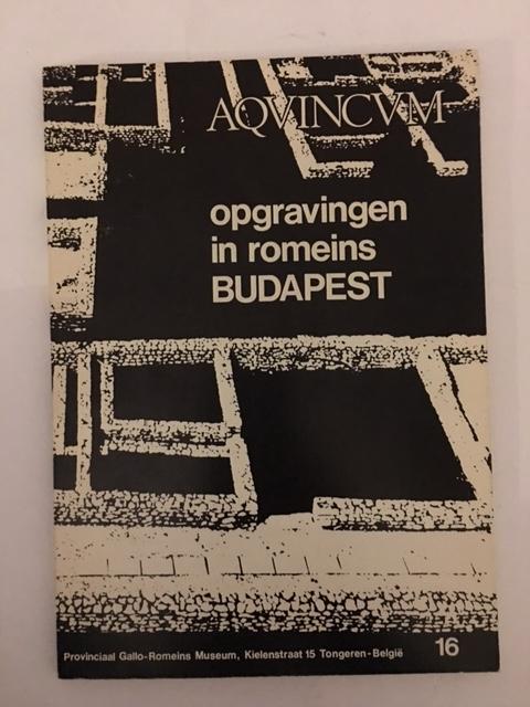 Opgravingen in Romeins Budapest :, Klara, Poczy ;(et al)