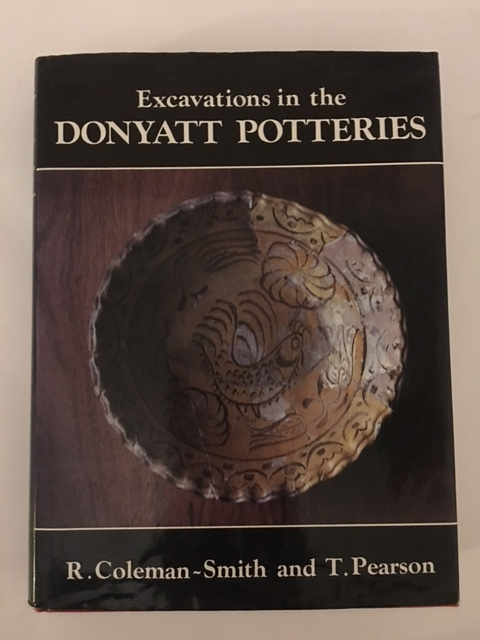 Excavations in the Donyatt Potteries :, Coleman-Smith, R. ;Pearson, T.