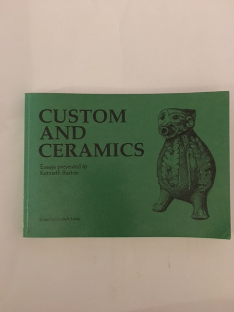 Custom and Ceramic :Essays presented to Kenneth Brown, Allen, D. ;(et al eds)