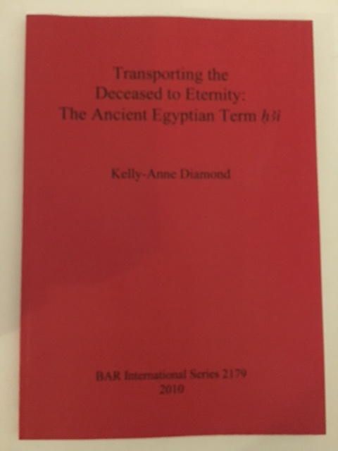 Transporting the Deceased to Eternity: The Ancient Egyptian Term h3i :, Diamond, Kelly-Anne ;