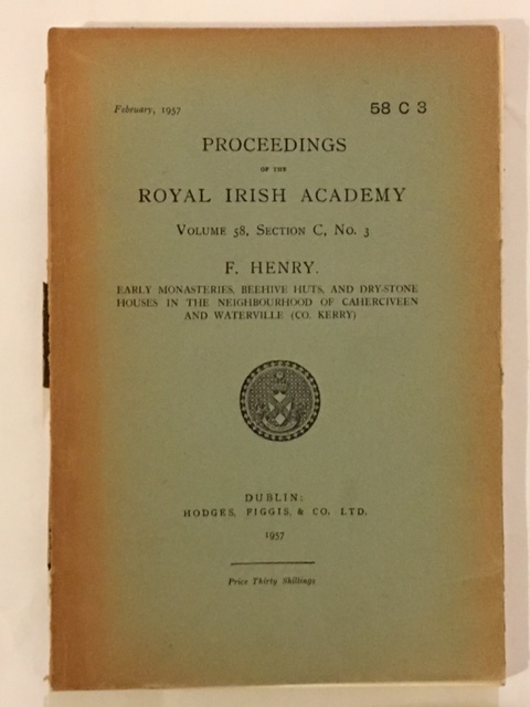Early Monasteries, Beehive Huts, and Dry-Stone Houses in the Neighbourhood of Caherciveen and Waterville (Co. Kerry) :, Henry, F. ;