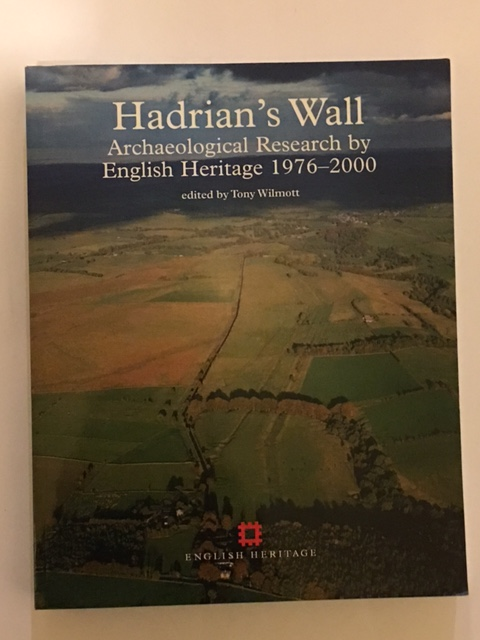 Hadrian's Wall :Archaeological Research by English Heritage 1976-2006, Wilmott, Tony ;(ed)