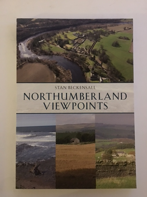 Northumberland Viewpoints :, Beckensall, Stan ;