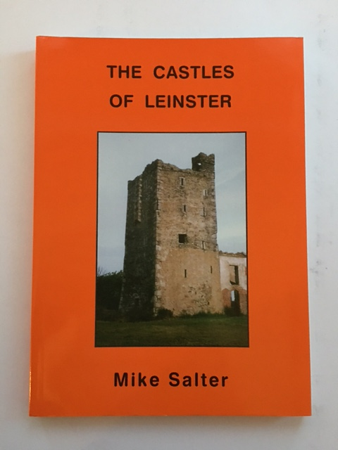 The Castles of Leinster :, Salter, Mike ;